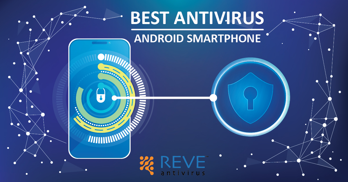 Best Antivirus For Android Smartphone - Do You Really Need One?